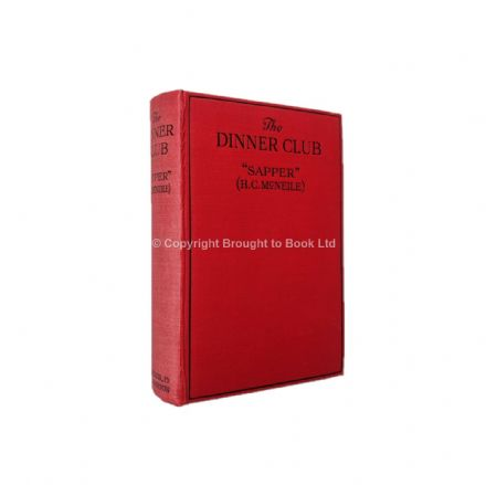 The Dinner Club by Sapper First Edition Hodder & Stoughton 1923